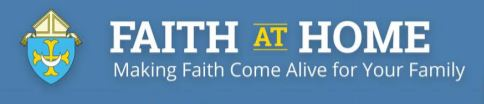 Faith At Home. Overview